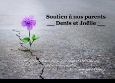 Soutien à nos parents Denis et Joëlle