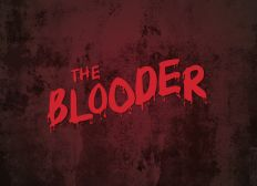 THE BLOODER