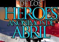 Contribuccion para la publicacion del libro: RELATOS DE LOS HEROES ANONIMOS DE ABRIL 1965