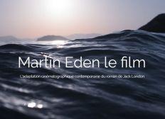 MARTIN EDEN le film