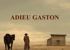 ADIEU GASTON