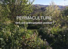 Projet de film documentaire visant à mettre en lumière la Permaculture et un autre mode de vie