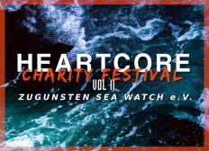 Heartcore Charity Festival zugunsten Sea Watch e.V.
