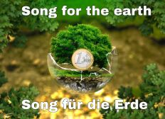 SONGPROJEKT für unsere Erde / Song production for the earth