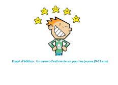 Projet d'édition : Un carnet d'estime de soi pour les jeunes (9-13 ans)