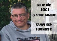 Hilfe für Jogi und seine Familie - Kampf dem Blutkrebs!