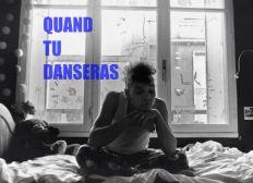 """Production du court métrage """"Quand tu danseras"""""""
