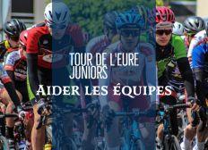 Tour De L'Eure Juniors 2020, aider les équipes à participer