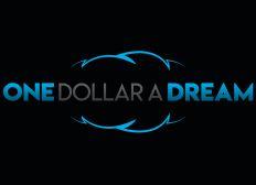 One Dollar A Dream : Faites de vos rêves une réalité !
