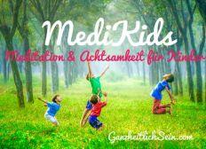 MediKids Meditation für Kinder