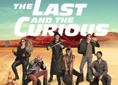 The Last and The Curious - Das Abenteuer für einen guten Zweck