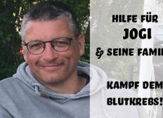 Hilfe für Jogi & seine Familie - Kampf dem Blutkrebs!