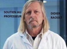 Soutenez le Dr. Didier Raoult !