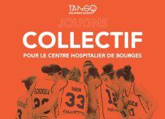Tango Bourges Basket : jouons collectif avec le Centre Hospitalier de Bourges