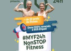 #MYF24hNonStopFitness au profit de SOS EHPAD