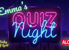 Emma's Lockdown Quiz Night - Alone