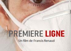 Première Ligne - Long-métrage  Francis Renaud
