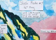 Sloth Mode#7