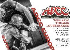 TOUS AVEC THOMAS LOUBERSANES: pour un champion français à l'ADCC