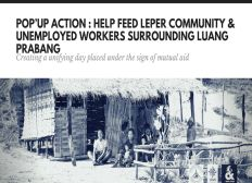 Covid19 Period : Pop'up action : Help feed leper community  & unemployed workers surrounding Luang Prabang