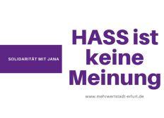 Solidarität für Jana - Hass ist keine Meinung. Kommunalpolitiker*innen schützen.