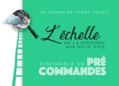 L'Echelle ou la Personne aux mille vies - Précommander le roman