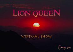 LION QUEEN - VISUAL SHOW