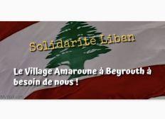 Solidarité au Liban, village Amaroune-Beyrouth