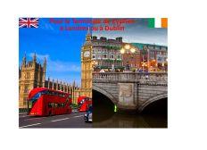 Pour la Terminale de Cyprien à Londres ou à Dublin