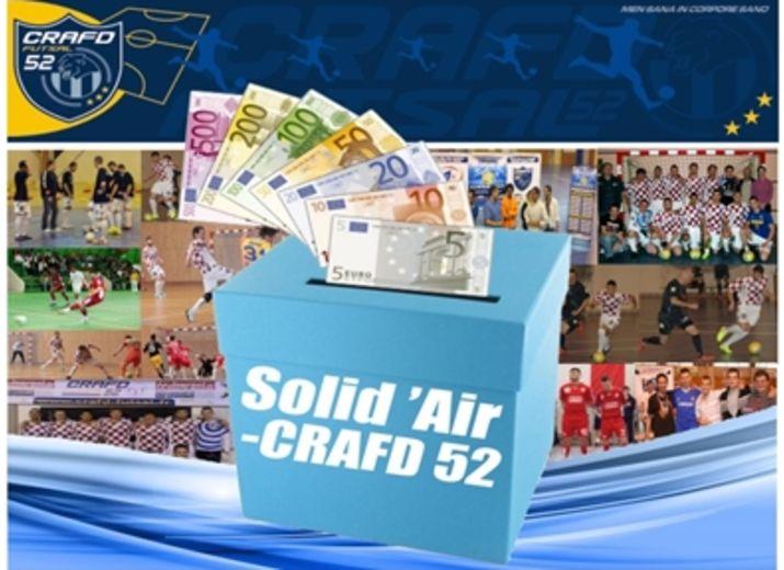 "SOLID'AIR-CRAFD 52 : "" Seul on avance, Ensemble on va plus loin ! """