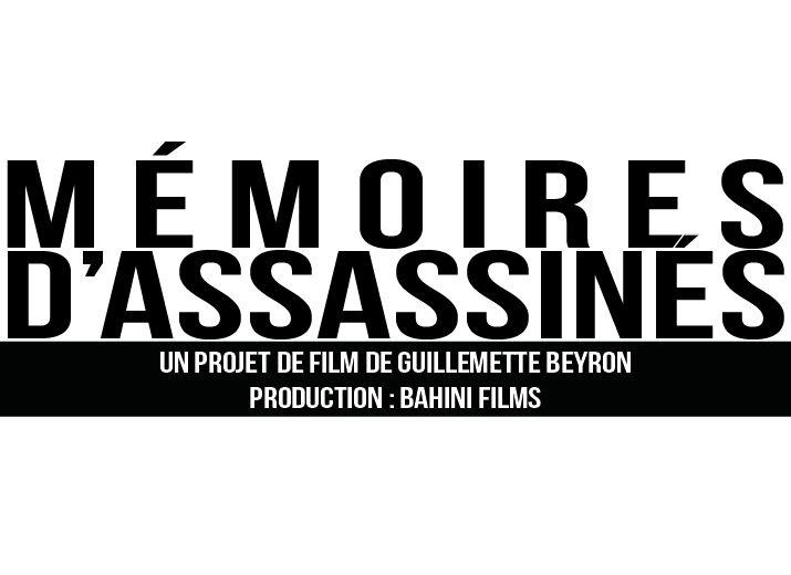 Mémoires d'assassinés - Film documentaire