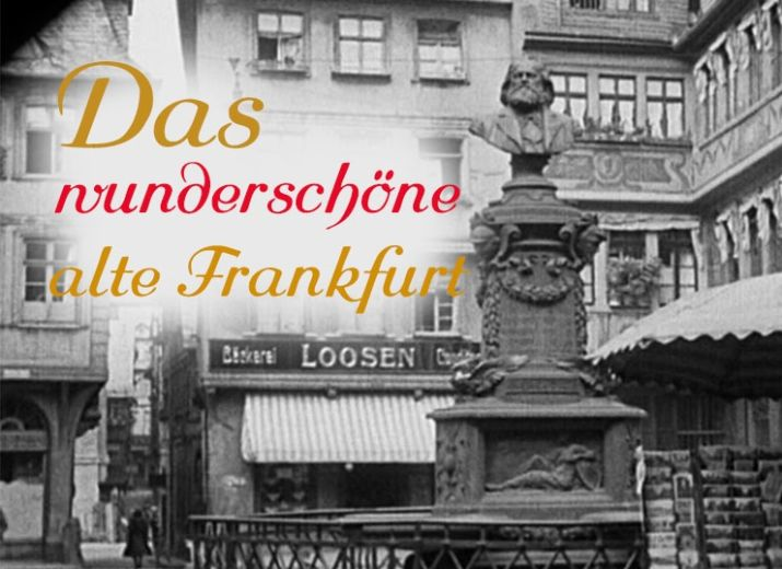 DAS ALTE FRANKFURT AM MAIN - Filmrettung
