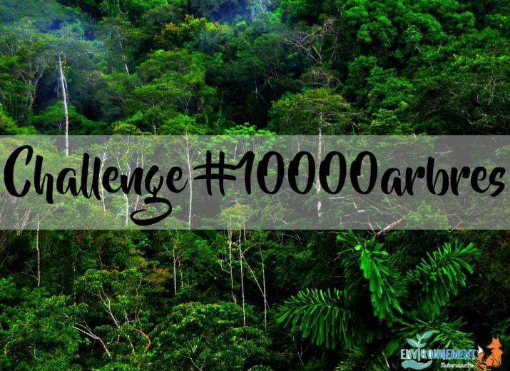 Challenge 10 000 arbres