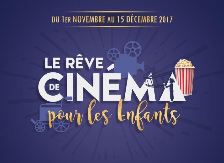 Le Rêve de Cinéma pour les Enfants - Édition 2017