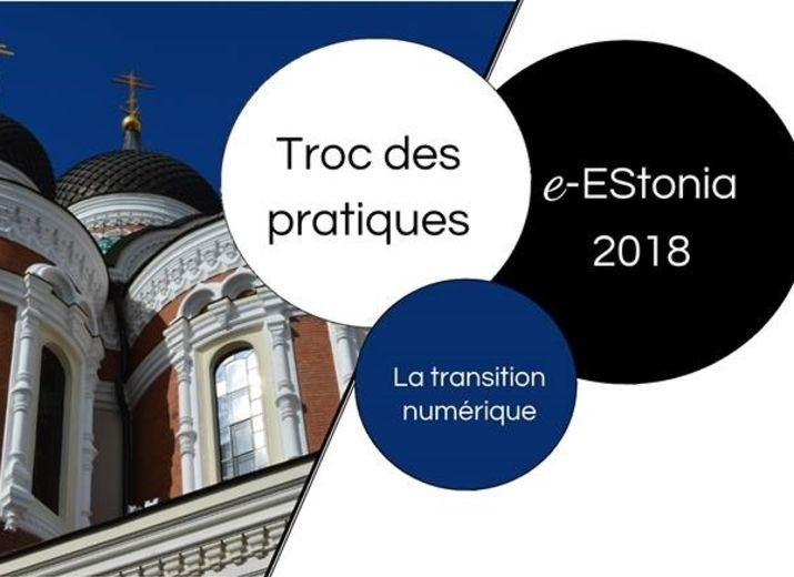 """""""Troc des pratiques"""" / e-EStonia2018"""