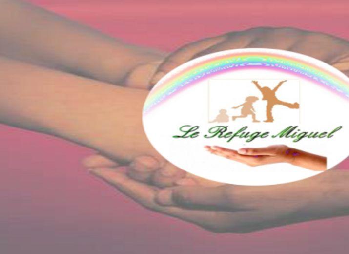 Maison d'Enfants à Caractère Social - Le Refuge Miguel