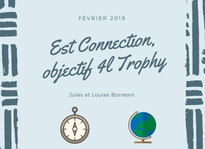 Est Connection, objectif 4L Trophy