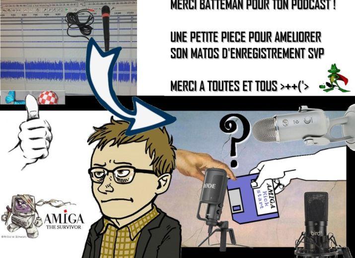 Un micro décent pour les podcasts de Batteman sur Amigaimpact.org !