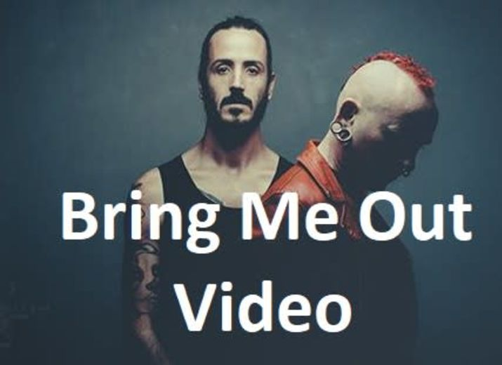 """Clip Video """"Bring Me Out"""""""