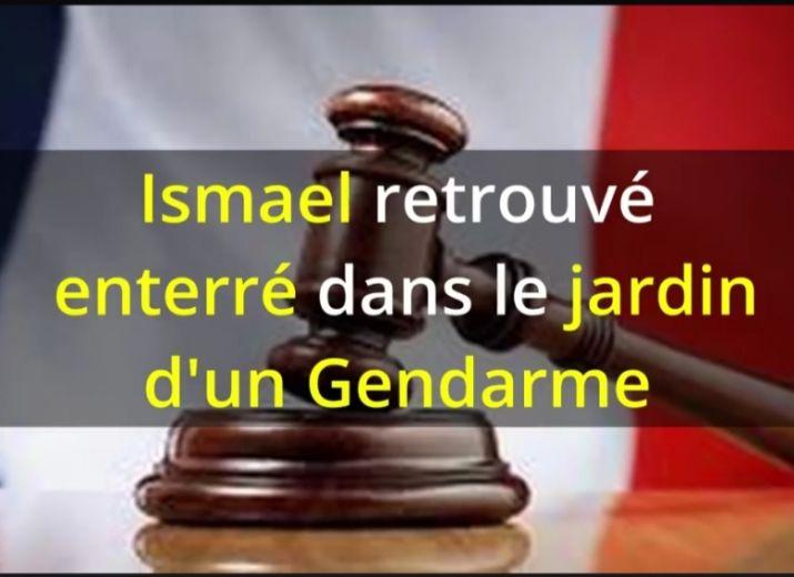 Soutien Ismael mort enterré chez un Gendarme