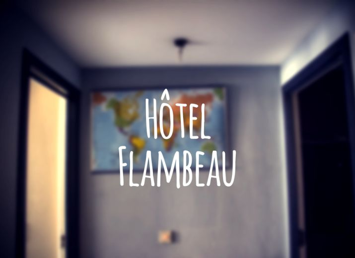 Soutenez un hébergement solidaire: l'Hôtel Flambeau !