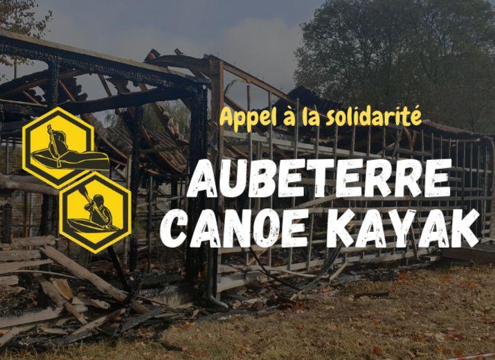 SOLIDARITÉ: Faire renaître le club de canoë d'Aubeterre de ses cendres