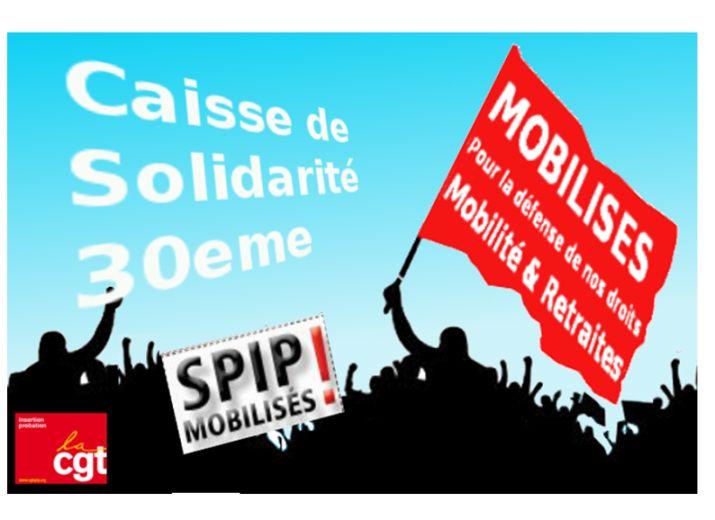 SPIP Mobilisés Contre la réforme de la Mobilité # Caisse de solidarité 1/30eme