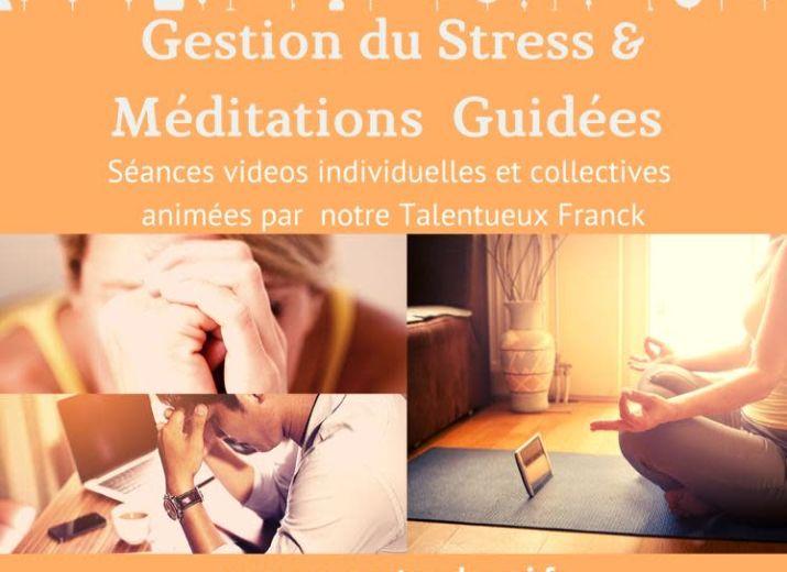 Gestion du Stress & Méditation Guidée