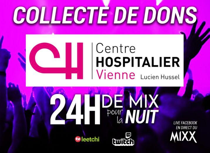 24H de live pour la Nuit - Cagnotte pour les soignants de l'Hopital de Vienne
