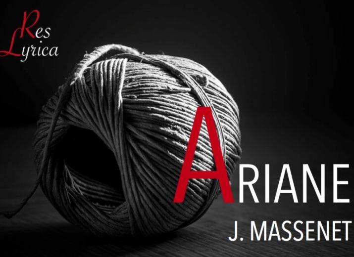 Ariane, opéra de Jules Massenet