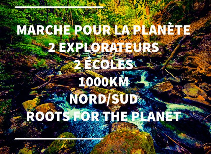 EN MARCHE AVEC ROOTS FOR THE PLANET