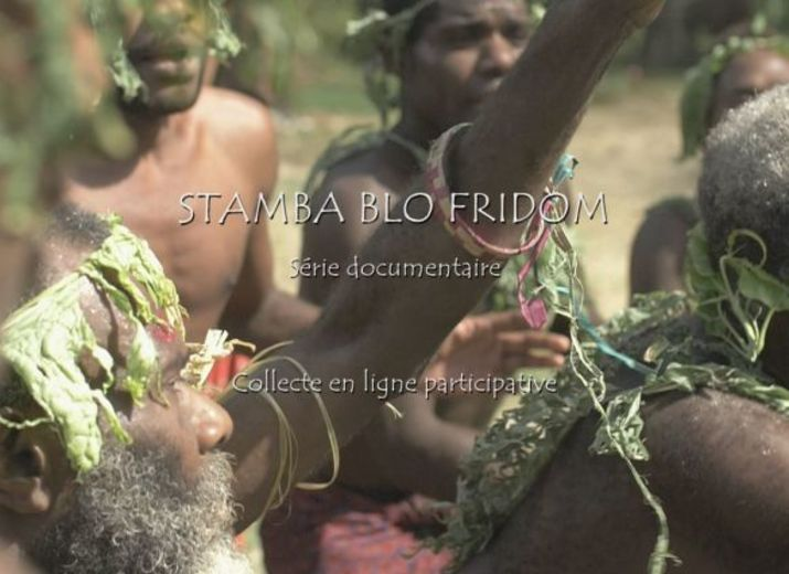 "Documentaire ""Stamba blo Fridom"""