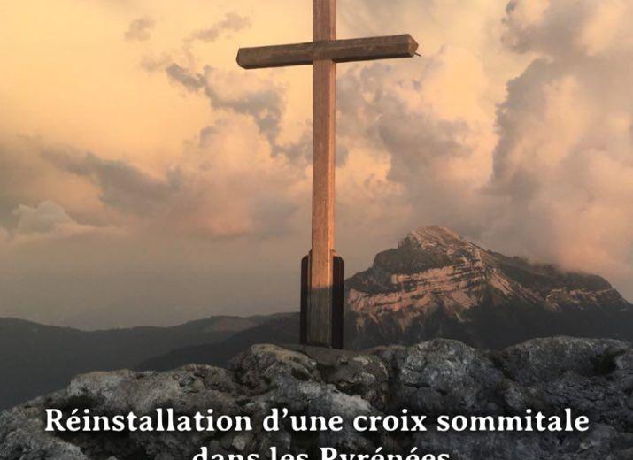 Les croix citadelles : Aidez-nous à rendre à nos sommets leurs croix !