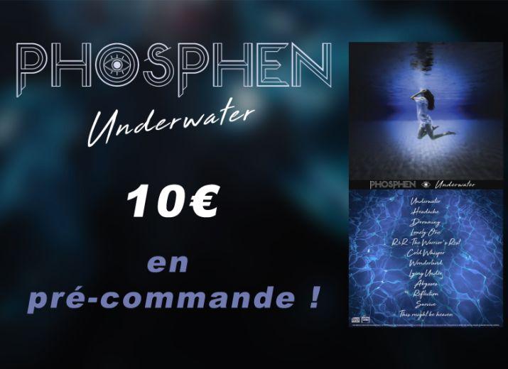 "Précommande ""Underwater - Phosphen"" Album"